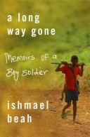 a long way gone by ismael beah