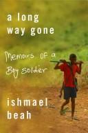 a long way gone by ismaelbeah